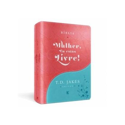 Bíblia Sagrada - Mulher, Tu Estas Livre!   T.D. Jakes   Turquesa e Vermelho   c/ Índice
