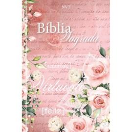 Bíblia Sagrada Mulher Virtuosa | NVT | Letra Normal | Capa Dura Flores