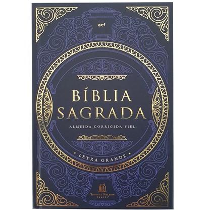 Bíblia Tesouro Sagrado | Leitura Perfeita | ACF | Letra Grande | Capa Dura