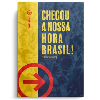 Bíblia The Send | Chegou a nossa hora Brasil! | NAA Capa Dura