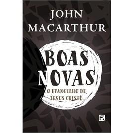 Boas Novas | John MacArthur