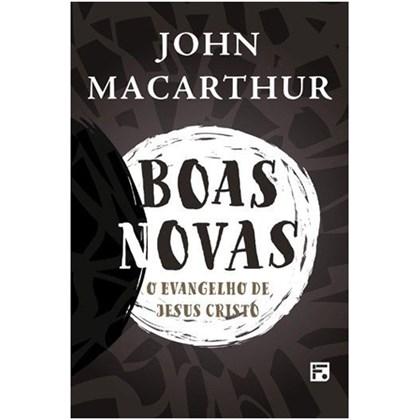 Boas Novas   John MacArthur