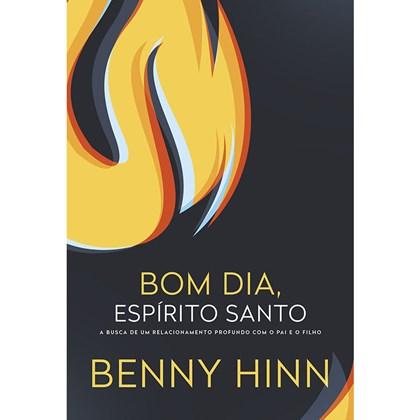 Bom dia Espírito Santo | Benny Hinn