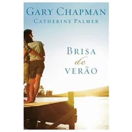 Brisa de verão | Gary Chapman & Catherine Palmer