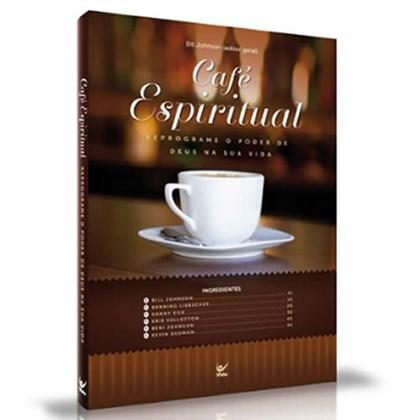Café Espiritual   Bill Johnson