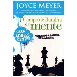 Campo de Batalha da Mente para Adolescentes | Joyce Meyer