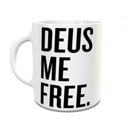 Caneca Deus me Free