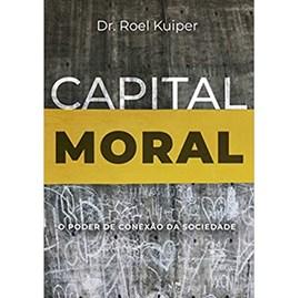 Capital Moral | Roel Kuiper