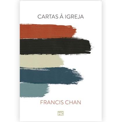 Cartas à Igreja | Francis Chan
