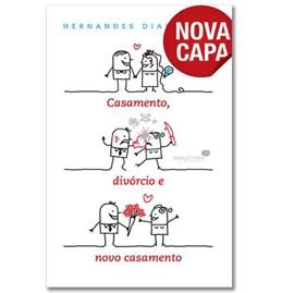 Casamento, Divórcio e Novo Casamento | Hernandes Dias Lopes