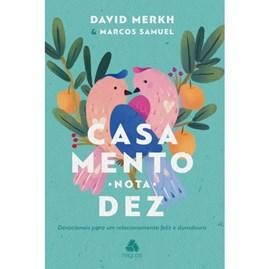 Casamento nota 10 | David Merkh & Marcos Samuel Pereira dos Santos