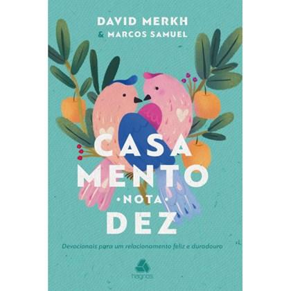 Casamento nota 10 |David Merkh e Marcos Samuel Pereira dos Santos