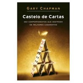 Castelo de Cartas | Gary Chapman