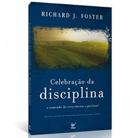Celebração da Disciplina | Richard Foster