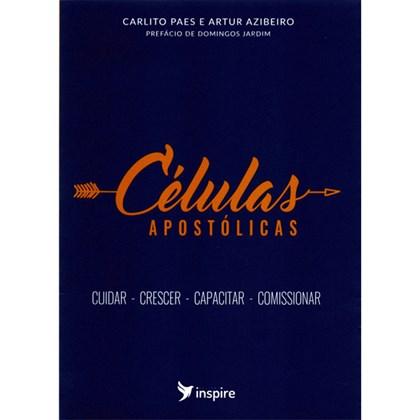 Células Apostólicas | Carlitos Paes