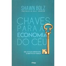 Chaves Para a Economia do Céu | Shawn Bolz