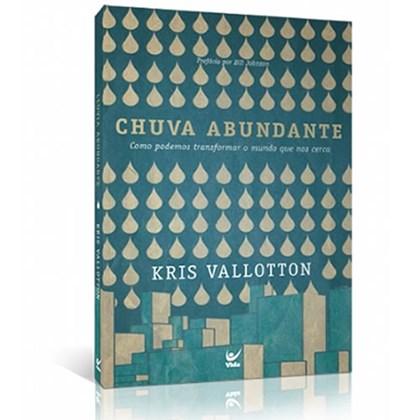 Chuva Abundante | Kris Vallotton