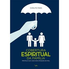 Cobertura Espiritual | Carlito Paes