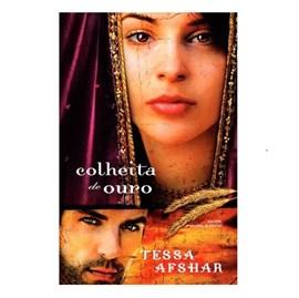 Colheita de Ouro | Tessa Afshar