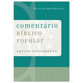 Comentário Bíblico Popular   Antigo Testamento   William MacDonald