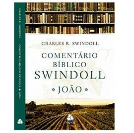Comentário bíblico Swindoll | João | Charles R. Swindoll