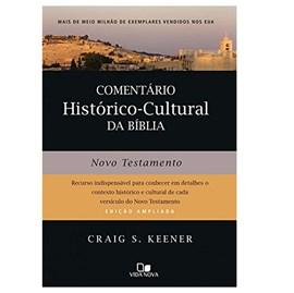 Comentário Histórico-cultural da Bíblia. Novo Testamento | John H. Walton