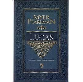 Comentários Bíblicos de Lucas | Myer Pearlman