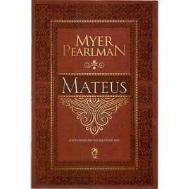 Comentários Bíblicos de Mateus | Myer Pearlman