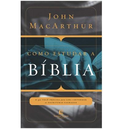 Como Estudar a Bíblia   John MacArthur