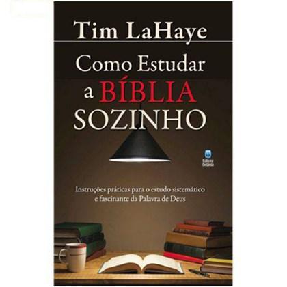 Como Estudar A Bíblia Sozinho   Tim Lahaye