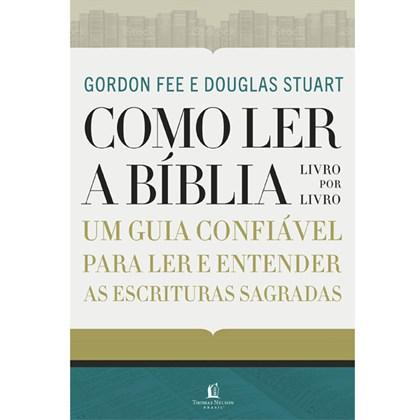 Como Ler a Bíblia Livro por Livro | Gordon D. Fee