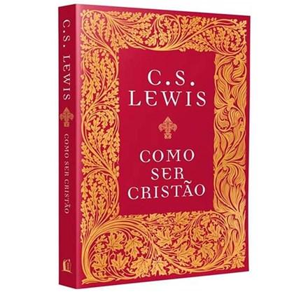Como Ser Cristão | C. S. Lewis