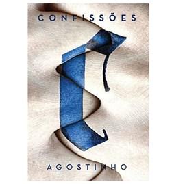 Confissões | Nova Edição | Agostinho