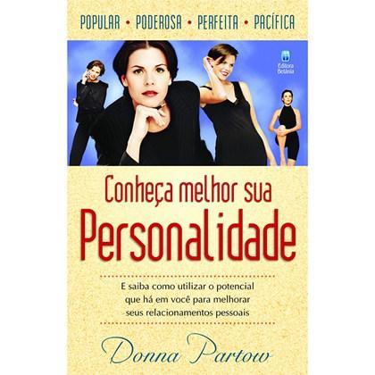 Conheça Melhor Sua Personalidade   Donna Partow