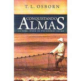 Conquistando Almas | T. L. Osborn