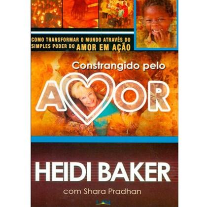 Constrangido Pelo Amor | Heidi Baker