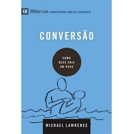 Conversão | Série 9 Marcas | Michael Lawrence