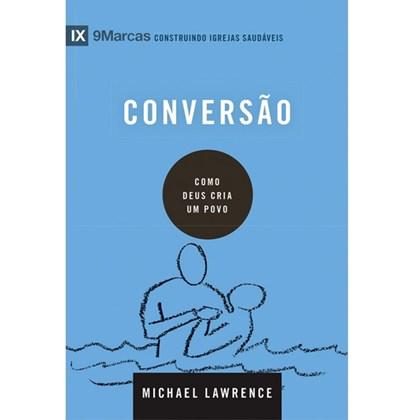 Conversão   Série 9 Marcas   Michael Lawrence