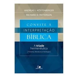 Convite à Interpretação Bíblica | Andreas J. Kostenberger