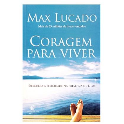 Coragem para Viver | Max Lucado