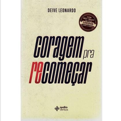 Coragem pra Recomeçar | Deive Leonardo