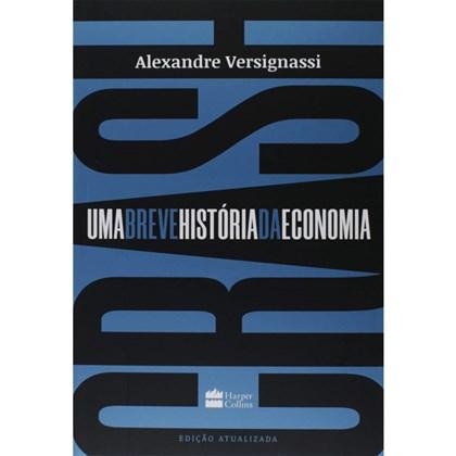 Crash | Uma breve história da economia | Alexandre Versignassi