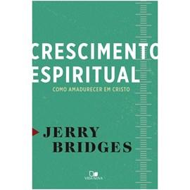 Crescimento Espiritual | Jerry Bridges