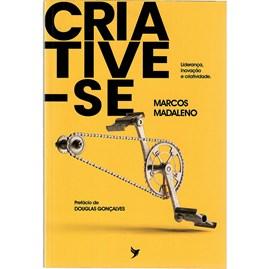 Criative-se | Marcos Madaleno