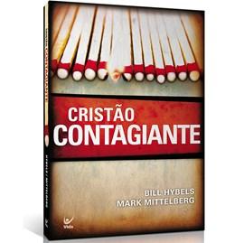 Cristão Contagiante | Bill Hybels