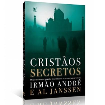 Cristãos Secretos   Irmão André