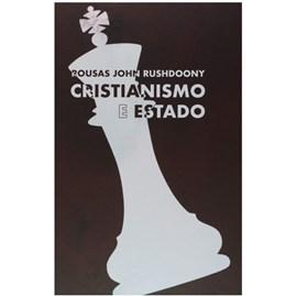 Cristianismo e Estado | Rousas John Rushdoony