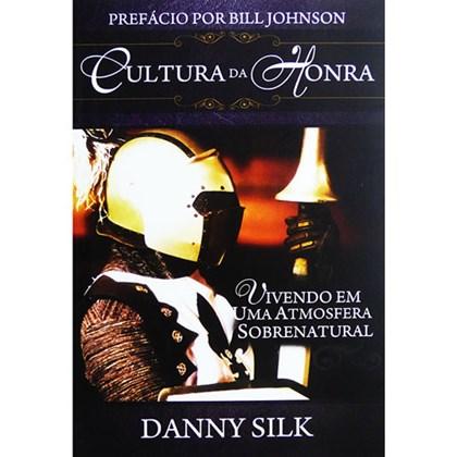 Cultura Da Honra | Danny Silk