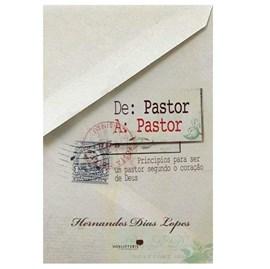 De Pastor a Pastor | Hernandes Dias Lopes