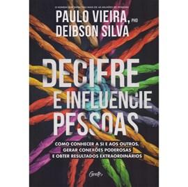 Decifre e Influencie Pessoas | Paulo Vieira